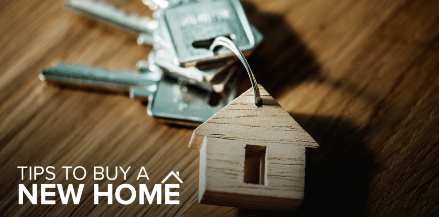 TIPS TO BUY A HOUSE